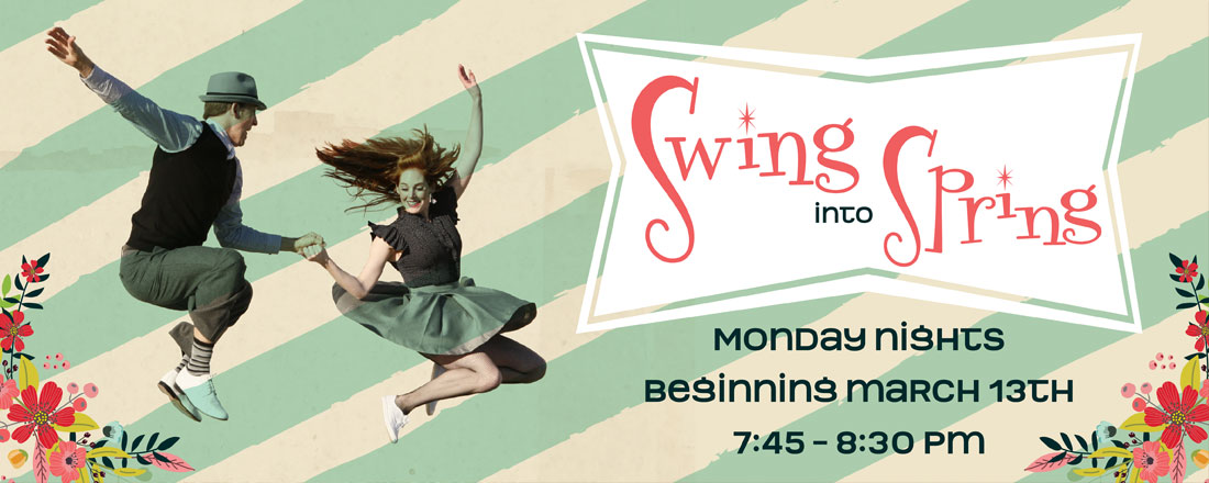 Swing Into Spring Dance Lessons